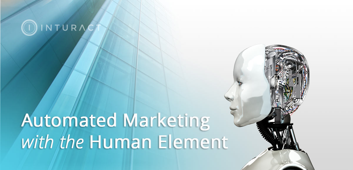 How to Balance Automated Marketing with the Human Element