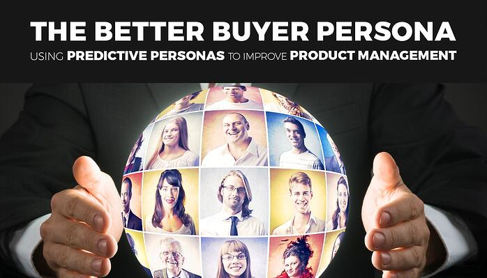 Use-Predictive-Personas-to-Improve-Product-Management.jpg