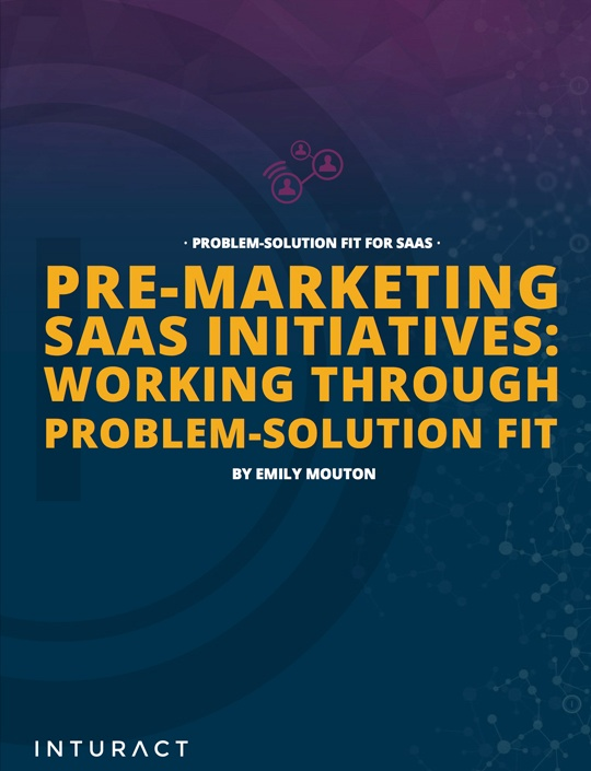 Pre-Marketing_SaaS_Initiatives_Working_Through_Problem-Solution_Fit-cover.png