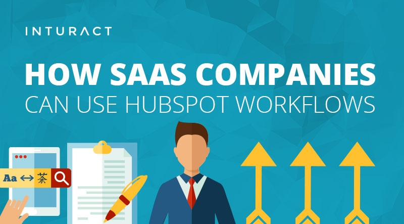 How SaaS Companies Can use HubSpot Workflows