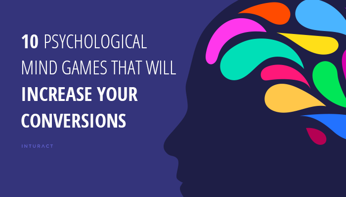 10-Psychological-Mind-Games-That-Will-Increase-Your-Conversions-Blog-IMG.png