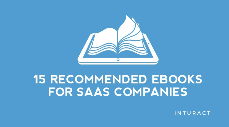 15 eBooks for validating, growing, and scaling your SaaS company.