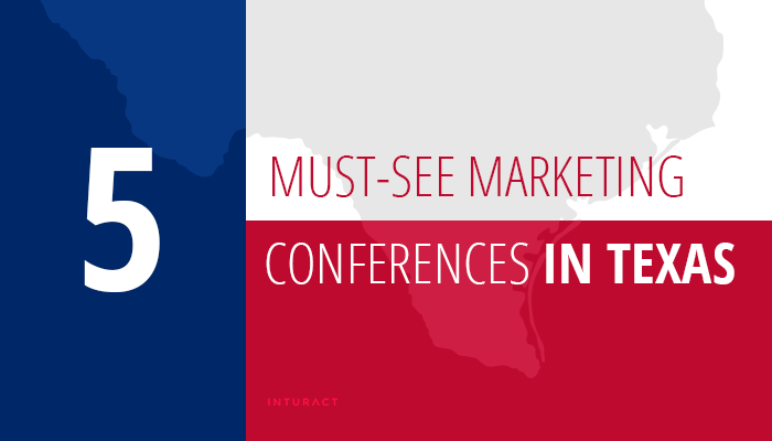 5 Must-See Marketing Conferences in Texas