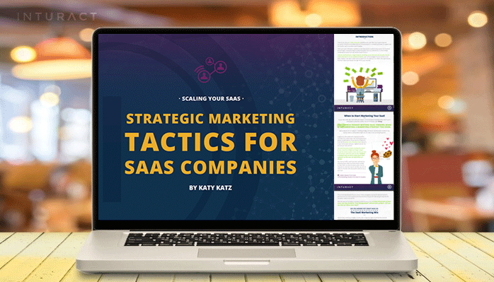Top SaaS Marketing Strategies For Scaling Your Company [eBook]