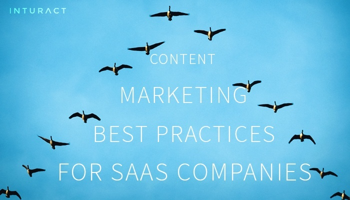 SaaS Content Marketing Best Practices
