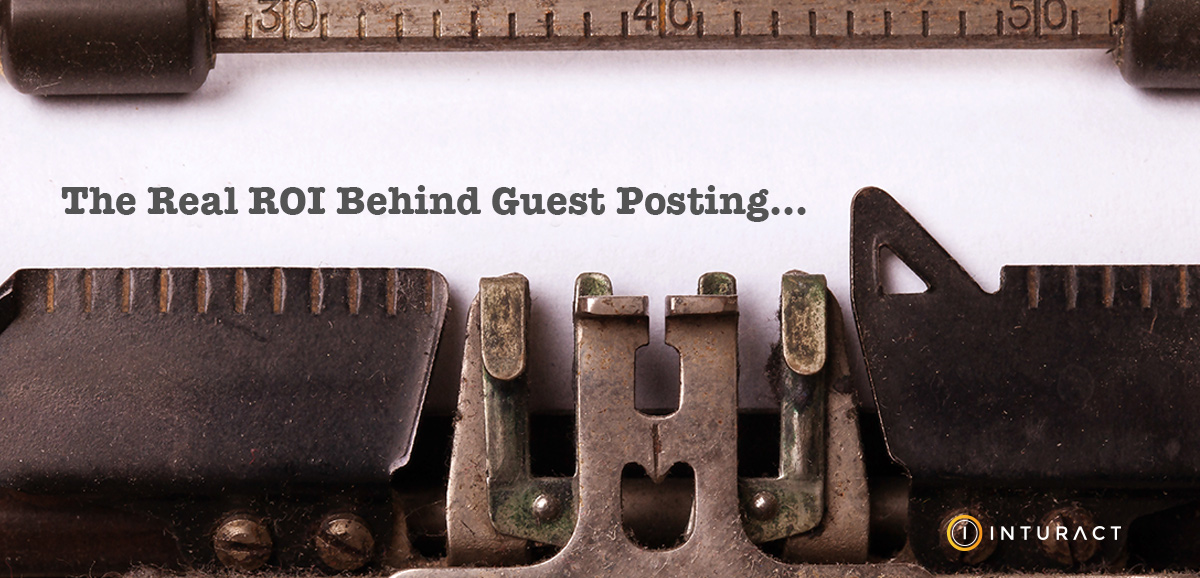 Why Guest Post? The Real ROI Behind Writing for Free