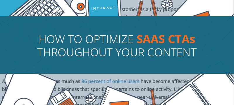 How To Optimize SaaS CTAs Throughout Your Content