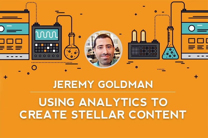 #Inbound15 Blog: Jeremy Goldman's 'Using Analytics to Create Stellar Content'