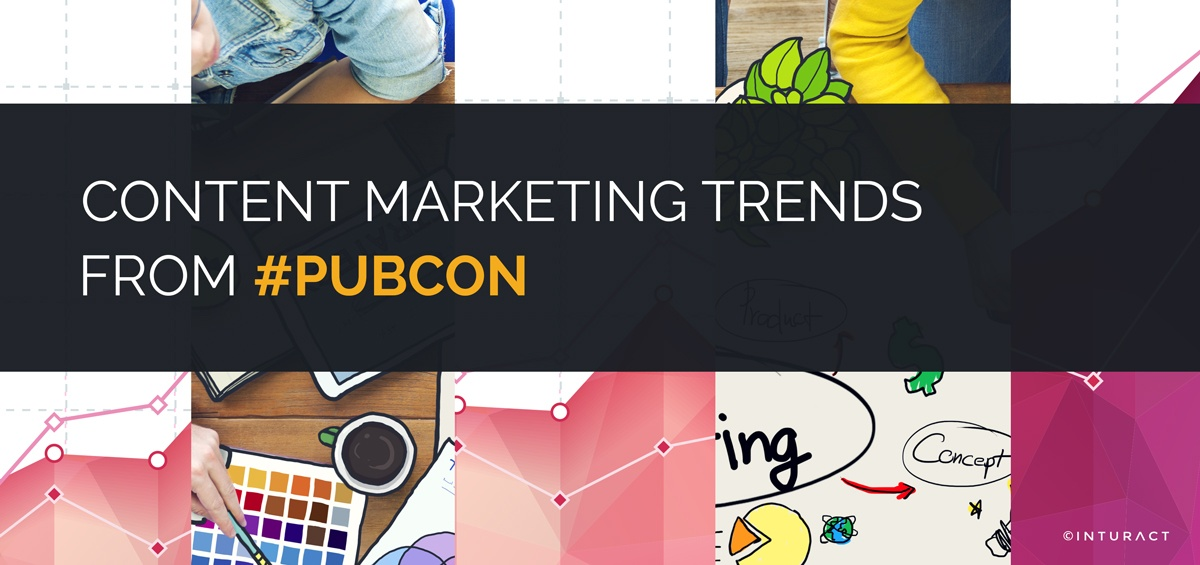 Content Marketing Trends from #Pubcon