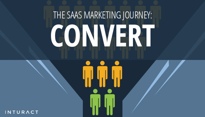 The SaaS Marketing Journey: Convert