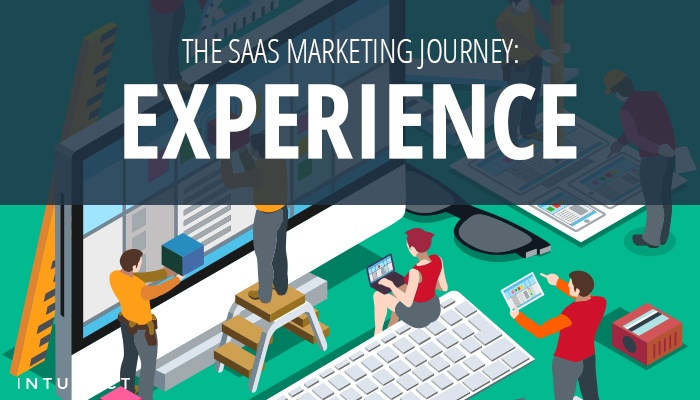 The SaaS Marketing Journey: Experience