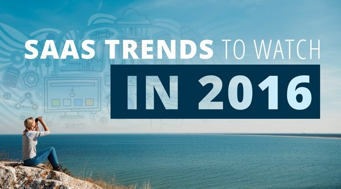 SaaS Trends to Watch in 2016