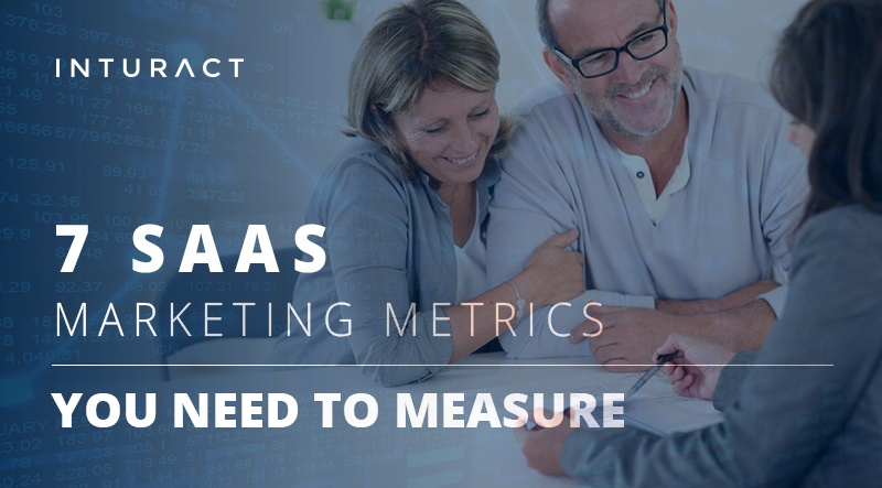 7 SaaS Marketing Metrics You Need to Measure